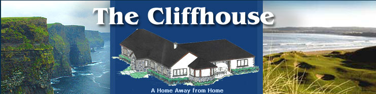 The magnificant Cliffhouse Self Catering shown between The Cliffs of Moher and Lahinch Golf Club, County Clare